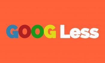 Goog Less