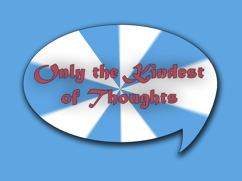 Only-Kindest-Thoughts
