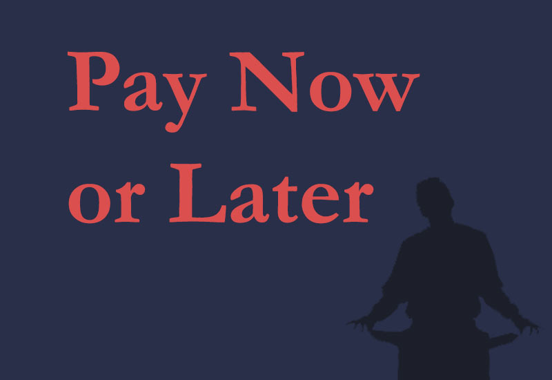 Pay-Now-or-Later