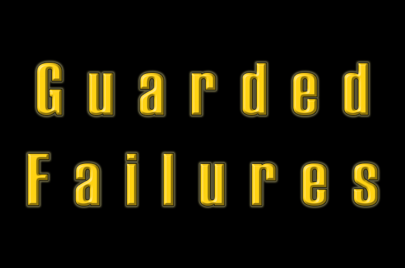 Guarded-Failures