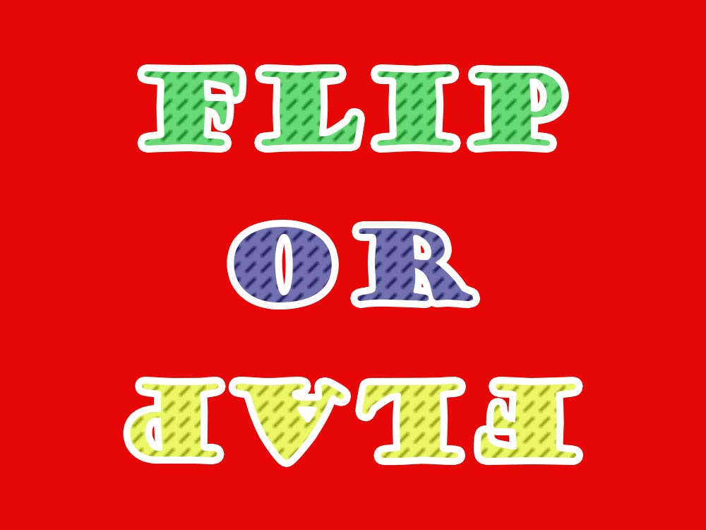 Flip or Flap